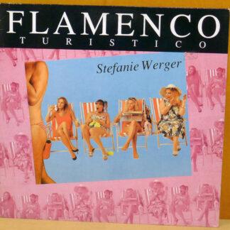 "Stefanie Werger - Flamenco Turistico (12"", Single)"