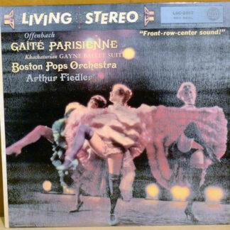 Offenbach*, Khachaturian*, Boston Pops Orchestra*, Arthur Fiedler - Gaîté Parisienne · Gayne Ballet Suite (LP, Album, RE)