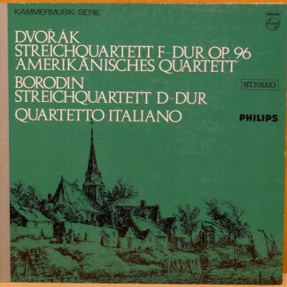 """Dvořák* / Borodin* - Quartetto Italiano - Streichqurtett F-Dur, Op. 96  """"Amerikanisches Quartett"""" / Streichquartett D-Dur """"Italienisches Quartett"""" (LP, Album)"""