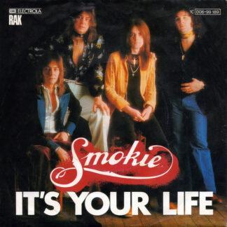 """Smokie - It's Your Life (7"""", Single, EMI)"""