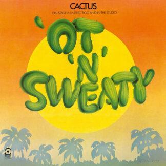 Cactus (3) - 'Ot 'N' Sweaty (LP, Album, RE)