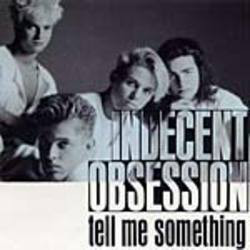 """Indecent Obsession - Tell Me Something (12"""", Promo)"""