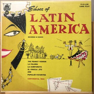 Continental Trio, Plymouth Concert Orchestra - Echoes of Latin America (LP, Album)
