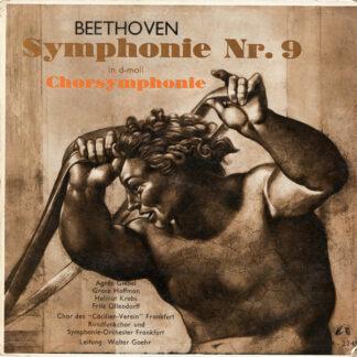 """Beethoven* / Chor Des """"Cäcilien-Verein"""" Frankfurt* / Rundfunkchor Und Symphonie-Orchester Frankfurt* / Walter Goehr - Symphonie Nr. 9 In D-moll Chorsymphonie (LP, Mono)"""