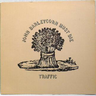Traffic - John Barleycorn Must Die (LP, Album)