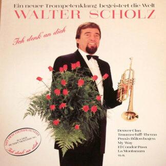 Walter Scholz - Ich Denk' An Dich (LP)