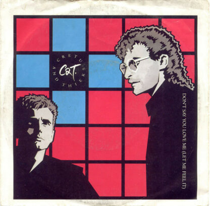 """Cretu And Thiers - Don't Say You Love Me (Let Me Feel It) (7"""", Single)"""