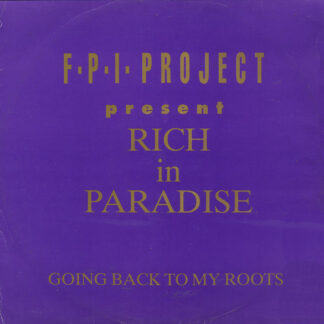 """F.P.I. Project* - Rich In Paradise / Going Back To My Roots (12"""")"""