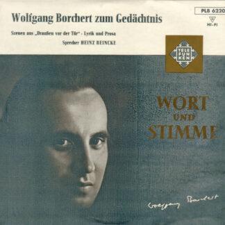 """Wolfgang Borchert - Zum Gedächtnis (10"""")"""