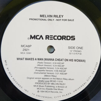 """Melvin Riley - What Makes A Man (Wanna Cheat On His Woman) (12"""", Promo)"""