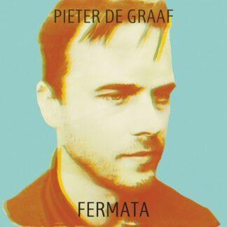 Pieter de Graaf - Fermata (LP, Album, Ltd, Num, Tra)