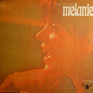 Melanie (2) - My Name Is Melanie (LP, Comp, Club)