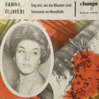"""Vanna Olivieri / Rundfunk-Tanzstreichorchester* - Sag Mir, Wo Die Blumen Sind / Serenade Im Mondlicht (7"""", Mono)"""