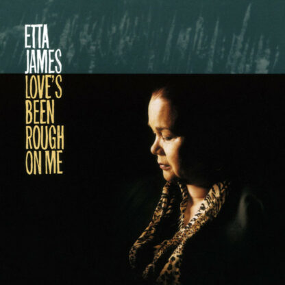 Etta James - Love's Been Rough On Me (LP, RE)