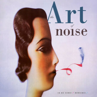 The Art Of Noise - In No Sense? Nonsense! (LP, Album, RE, Tur + LP, Tur + Dlx, Ltd, Num, RM, )