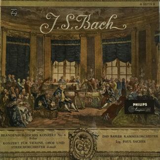 """Johann Sebastian Bach, Das Basler Kammerorchester*, Paul Sacher - J.S.Bach - Brandenburgisches Konzert Nr. 6 B-Dur - Konzert Für Violine, Oboe Und Streichorchester D-Moll (10"""", Album, Mono, Min)"""