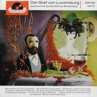 """Franz Lehár - Der Graf Von Luxemburg : Querschnitt (Lehár - Willner - Bodanzky) (7"""", EP)"""