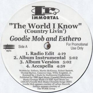 """Goodie Mob & Esthero / dead prez - The World I Know (Country Livin') / Sellin' D.O.P.E. (12"""", Promo)"""