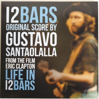 Gustavo Santaolalla - Eric Clapton: Life In 12 Bars (Soundtrack) (LP, Album, Ltd, Num, 180)
