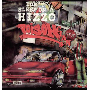 "Poison Clan - Don't Sleep On A Hizzo / Put Shit Pass No Ho (12"", Promo)"