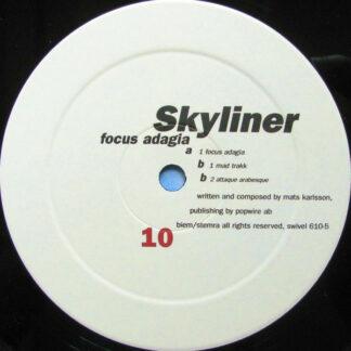 """Skyliner - Focus Adagia (12"""")"""