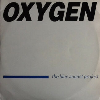 """The Blue August Project - Oxygen (12"""")"""