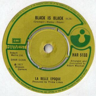 "La Belle Epoque* - Black Is Black (7"", Single)"