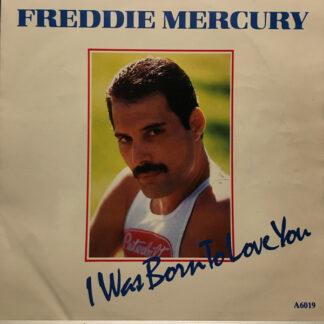 "Freddie Mercury - I Was Born To Love You (7"", Single)"