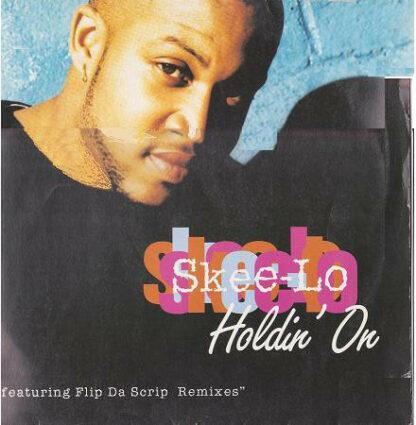 """Skee-Lo - Holdin' On (12"""")"""