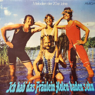 Assoziation 'Hagaw'* - Ich Hab' Das Fräulein Helen Baden Sehn (LP, Album)