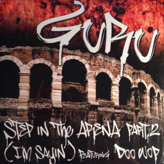 "Guru Featuring Doo Wop - Step In The Arena Part 2 (I'm Sayin') (12"")"