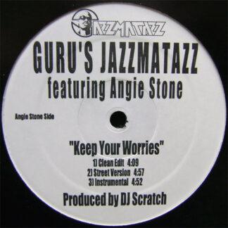"""Guru's Jazzmatazz* - Keep Your Worries / Lift Your Fist (12"""")"""