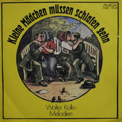 Various - Kleine Mädchen Müssen Schlafen Gehn - Walter Kollo Melodien (LP, Comp)