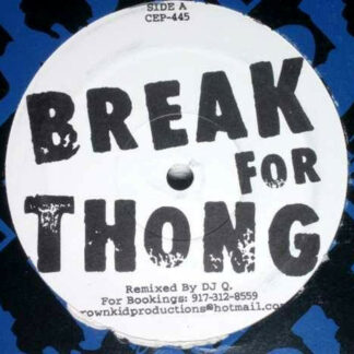 """Unknown Artist - Break For Thong / Follow The Thong (12"""", Unofficial)"""
