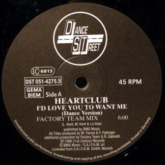 """Heartclub - I'd Love You To Want Me (Dance Version) (12"""")"""