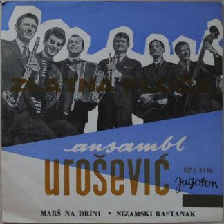 """Ansambl Urošević* - Marš Na Drinu / Nizamski Rastanak (7"""", EP, RE)"""