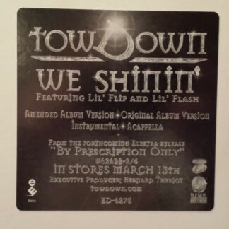 "Tow Down Feat. Lil' Flip & Lil' Flash - We Shinin' (12"", Single, Promo)"