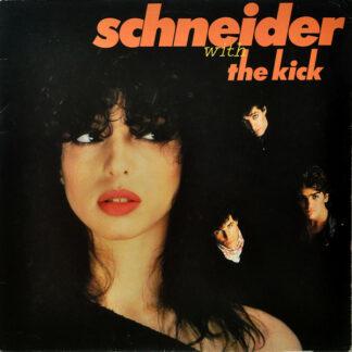 Schneider* With The Kick (2) - Schneider With The Kick (LP, Album)
