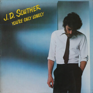 J.D. Souther* - You're Only Lonely (LP, Album)
