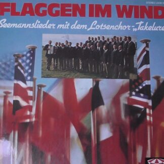 "Lotsenchor-""Takelure"" - Flaggen Im Wind (LP, Album)"