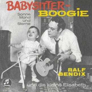 """Ralf Bendix Und Die Kleine Elisabeth - Babysitter-Boogie (7"""", Single)"""