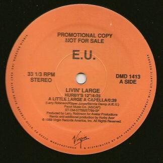"""E.U. - Livin' Large (12"""", Promo)"""