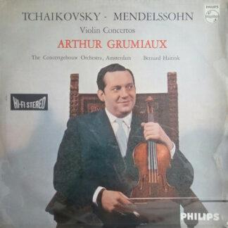 Tschaikowsky*, Mendelssohn* – Arthur Grumiaux, Orchestre Du Concertgebouw D'Amsterdam*, Bernard Haitink - Violinkonzerte (LP, Album)