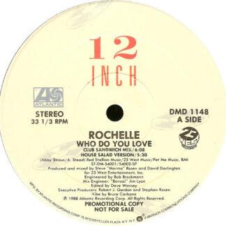 """Rochelle - Who Do You Love (12"""", Promo)"""