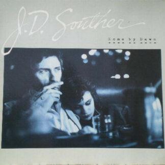 J.D. Souther* - Home By Dawn (LP, Album)