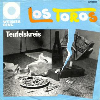 "Los Toros - Teufelskreis (7"", Single)"
