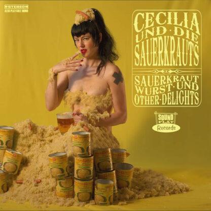 Cecilia Und Die Sauerkrauts - Sauerkraut, Wurst Und Other Delights (LP, Album)