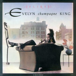 """Evelyn Champagne King* - Flirt (12"""")"""