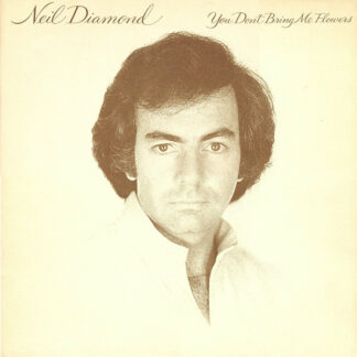 Neil Diamond - You Don't Bring Me Flowers (LP, Album)