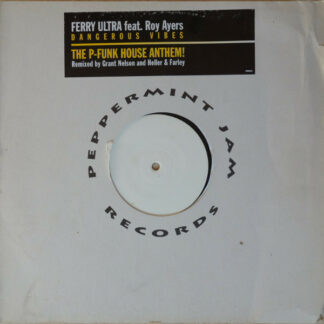"""Ferry Ultra Feat. Roy Ayers - Dangerous Vibes (12"""", W/Lbl)"""